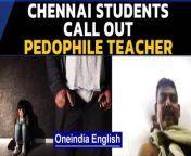 Students at Chennai's Padma Seshadri Bala Bhavan school or PSBB have started an online campaign against the harassment and inappropriate behaviour of a teacher named Rajagopalan. <br/><br/>#PSBB #ChennaiSchool #PredatorTeacher