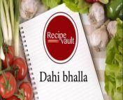 #holisweet #dahibhalla #recipevault<br/>Hello you are watchingmy YOU TUBE channel RECIPE VAULT.Thank you for watching my videos. Please share your valuable feedback with us in the comment box.<br/>please watch<br/>1. orio cheese pops:https://youtu.be/jhcNr7XXK_s<br/>2.how to make matar masala .मटर मसाला बनाने की विधि:https://youtu.be/ah_ZHd8SYFc<br/>3.hara chana masala|| इस तरह से बनाएं हरे चने की स्वादिष्ट सब्जी! hare chane ki sabji !:https://youtu.be/vvBH6T50d78<br/>4.A unique method to make butter to ghee|अनोखे तरीके से मक्खन से घी निकालिये बिना बर्तन जलाये :https://youtu.be/D9r7wIayrGQ<br/>5.palak paneer recipe||Best palak paneer recipe:https://youtu.be/eXifKic5KmI<br/>6.chicken kali mirch recipe|| white chicken recipe:https://youtu.be/FaYybbwaJbE<br/>7.fish biryani recipe in hindi | अब घर पर ही बनाइये बेहतरीन फिश बिरयानी:https://youtu.be/RCyTRM8yGuQ<br/>8.mooli ki bhooji |बिल्कुल नये तरीके से मूली की टेस्टी भुजिआ बनाइये और तारीफ पाइये:https://youtu.be/akAxqjNv9p0<br/>9.SAKARKAND RECIPE| बिना तन्दूर, बिना चूल्हे के गैस पर ही इस ट्रिक से शकरकंद भूनिये:https://youtu.be/wFGqmSArmSE<br/>10.शलज़म गोश्त की ऐसी रेसिपी पहले कभी नहीं खायी होगी | एक बार जरूर try करें:https://youtu.be/bfZIDGhZ0O8<br/>11.DAL TADKA RECIPE ARHAR CHANE KI TADKA DAL KI RECIPE:https://youtu.be/MOo9iJ8RYWM<br/>12.BEST PAV BHAJI RECIPE || पाव भाजी बनाने की विधि | Pav Bhaji | बाजार जैसी पावभाजी की रेसिपी:https://youtu.be/G2Yle5q-yKA<br/>13.CHOLEY MASALA RECIPE ||PUNJABI CHOLEY MASALA RECIPE:<br/>https://youtu.be/Sy0klSSI9jQ<br/>14.GULAB JAMUN RECIPE || MAWE KE GULAB JAMUN:https://youtu.be/Hffk9T4K9jI<br/>15.MUTTON STEW RECIPE:https://youtu.be/a-NcpRgVylw<br/>16.SARSON KA SAAG RECIPE || BEST SARSON KA SAAG:https://youtu.be/hum9JNMrtZ8<br/>17.ALOO METHI KI SABJI, ALOO METHI KI BHUJIA:https://youtu.be/mhYFlir2EiI<br/>18.MALAI POORI RECIPE || MALPUA RECIPE:https://youtu.be/zSJu9DXdtVQ<br/>19.smoked chicken|smoked chicken curry|chicken curry:https://youtu.be/6X85QMty9OQ<br/>20.kalakand recipe|Instant ka